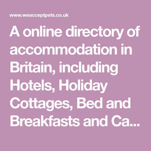 A online directory of accommodation in Britain, including Hotels, Holiday Cottages, Bed and Breakfasts and Camping & Caravan Sites, holidays, accommodation, self catering, holiday cottage, bed and breakfast, guest house, hotel, campsite, caravan park, uk, travel