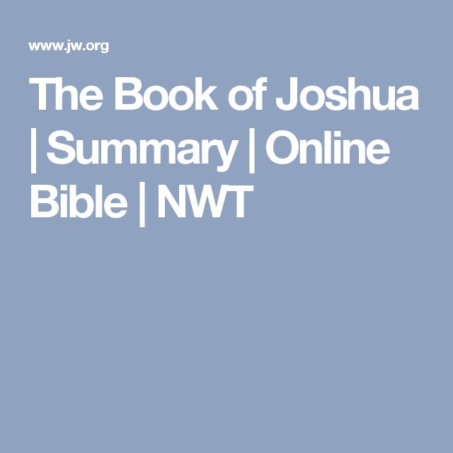 The Book of Joshua | Summary | Online Bible | NWT