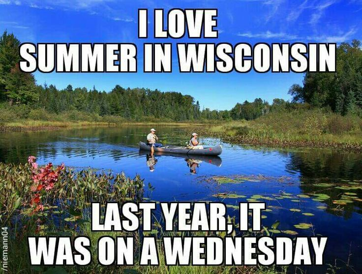 Image result for summer in wisconsin humor