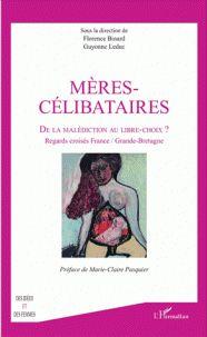 Mères-célibataires  / sous la direction de Florence Binard et Guyonne Leduc . - L'Harmattan, 2016 http://bu.univ-angers.fr/rechercher/description?notice=000815757