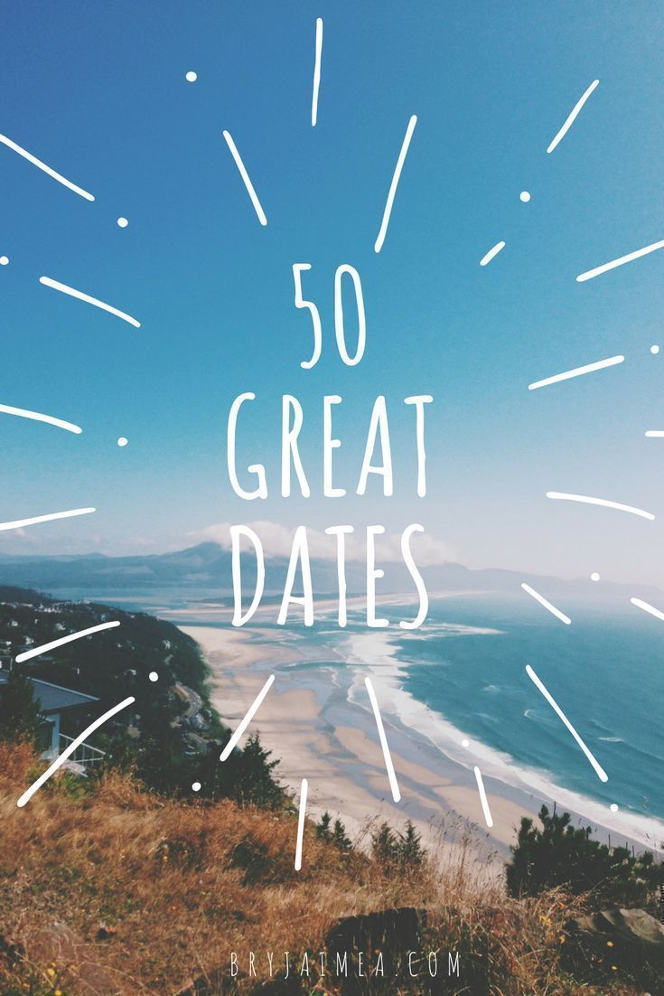 50 great date ideas - things to do and things to see on a date - whether Valentine's Day or an Anniversary via @BryJaimea bryjaimea.com #date #dateideas #greatdates #dating #relationship #relationships #love #firstdate #romance #whattodoonadate #ideasfordate #blog #blogger