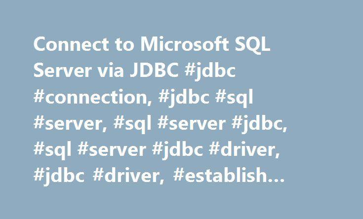 Connect to Microsoft SQL Server via JDBC #jdbc #connection, #jdbc #sql #server, #sql #server #jdbc, #sql #server #jdbc #driver, #jdbc #driver, #establish #jdbc #connection http://usa.remmont.com/connect-to-microsoft-sql-server-via-jdbc-jdbc-connection-jdbc-sql-server-sql-server-jdbc-sql-server-jdbc-driver-jdbc-driver-establish-jdbc-connection/  # Java Spring Framework Masterclass – 4,625 students enrolled 1. Download Microsoft JDBC driver Click here to download Microsoft JDBC Driver 4.0 for…