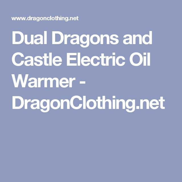 Dual Dragons and Castle Electric Oil Warmer - DragonClothing.net