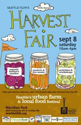 tilth Harvest Fair Sept 8, 2012. 10am-4pm