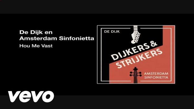 De Dijk, Amsterdam Sinfonietta - Hou Me Vast (audio only)