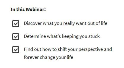 In this Webinar: -Discover what you really want out of life -Determine what's keeping you stuck  -Find out how to shift your perspective and forever change your life https://tami-brady.com/discover-webinar/