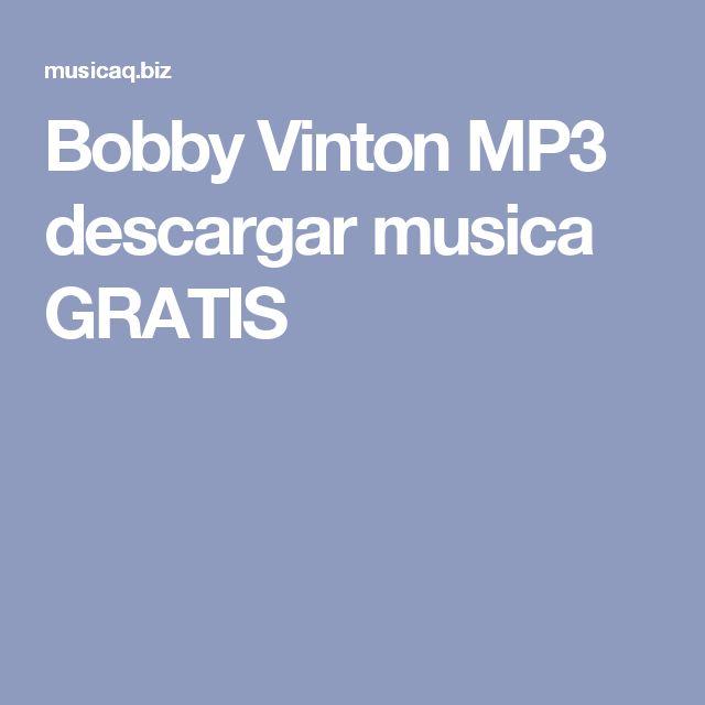 Bobby Vinton MP3 descargar musica GRATIS
