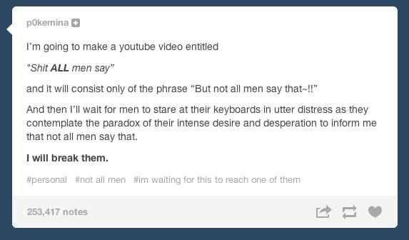 """On """"not all men"""": 