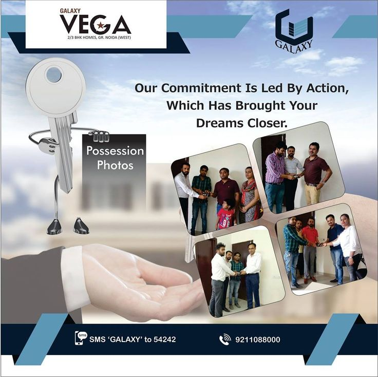Commitment is the foundation of all accomplishments. #TheGalaxyGroup #GalaxyVega #PossessionPhotos #Residential #AffordableHousing