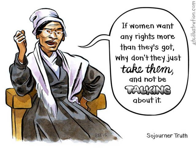 Best 25 Sojourner Truth Quotes Ideas On Pinterest None