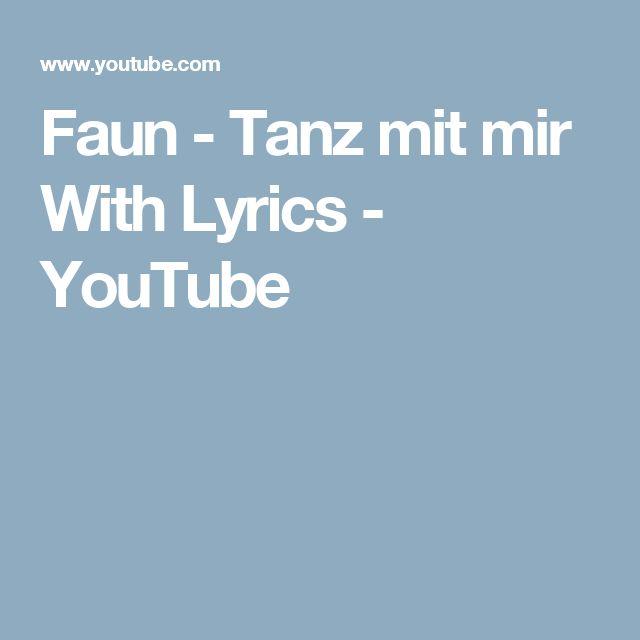 Faun - Tanz mit mir With Lyrics - YouTube