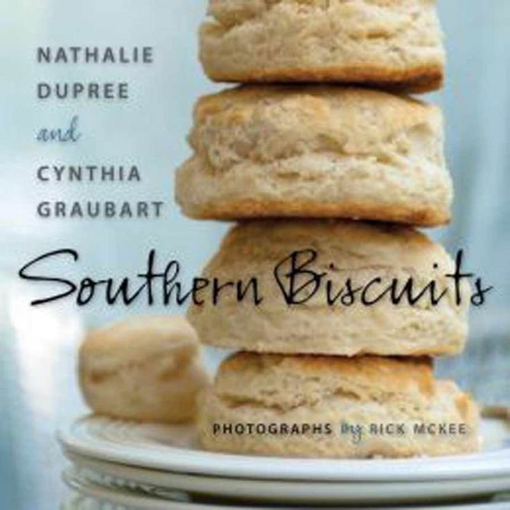 """Cookbook """"""""Southern Biscuits"""""""""""