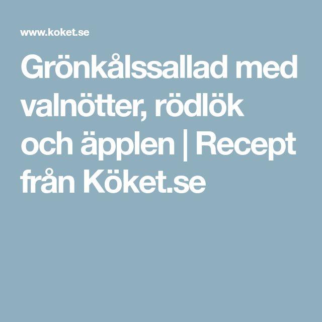 Grönkålssallad med valnötter, rödlök och äpplen   Recept från Köket.se
