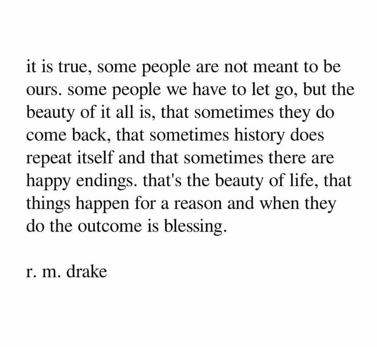 Things happen for a reason. - R.M. Drake
