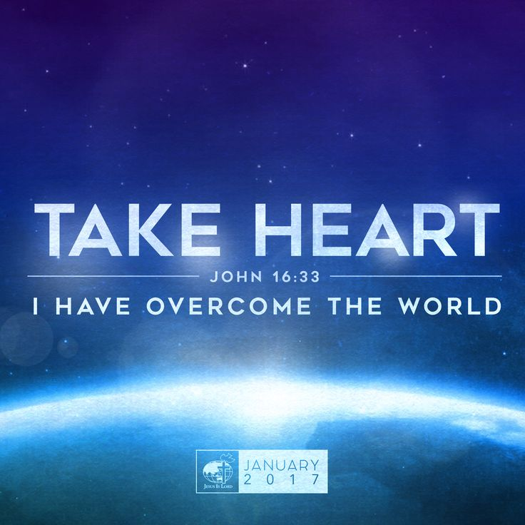 """""""Take heart! I have overcome the world."""" (John 16:33)  As He was about to return to the Father's side and leave the disciples behind, Jesus left them with a two-word advice: take heart. Take heart, for there will be sufferings and persecutions. Take heart, for your faith will be tested. Take heart, for, despite all these, you will overcome. Because I have overcome the world.  The same advice He gives us as we face this new year: take heart. The future may be uncertain—it may even be batted…"""