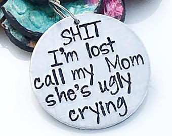 Funny Pet Tag, Funny Dog Tag, Personalized Pet Tag, Dog Tag, Pet ID Tag, Pet Tags, Dog Collar Tag, Sh*t I'm Lost My Mom Is Ugly Crying