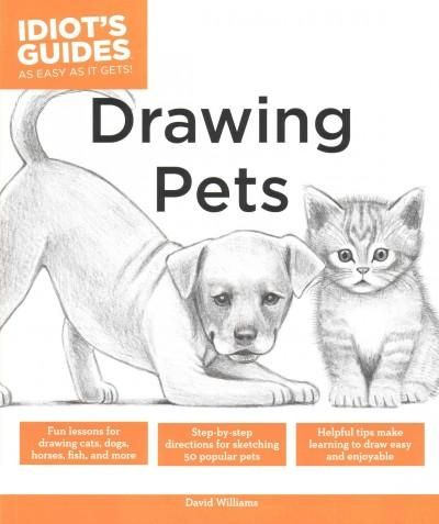 The Complete Idiot's Guide to Drawing Pets                                                                                                                                                     More