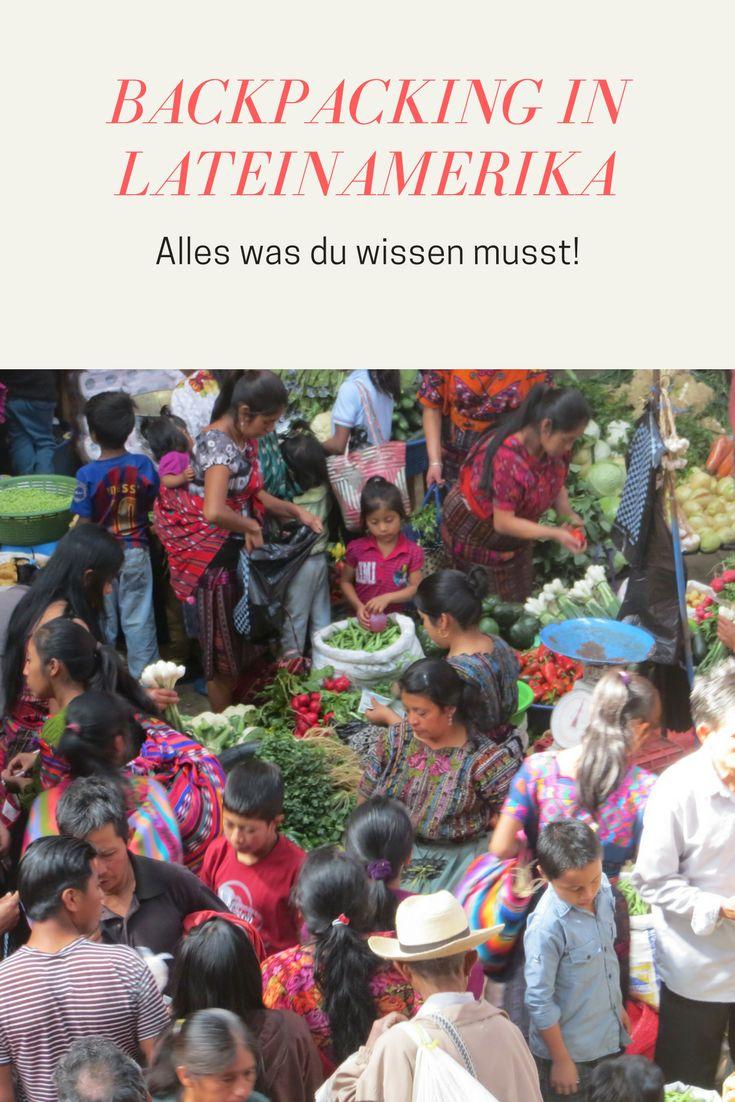 Backpacking in Lateinamerika: Alles was du wissen musst!