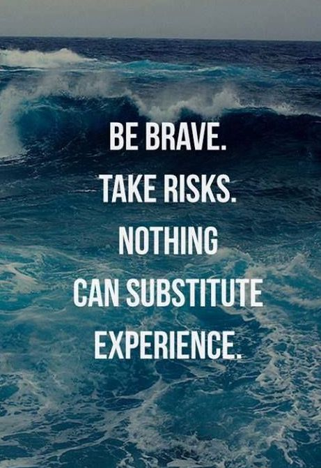 The significance of taking risk in pursuing a dream