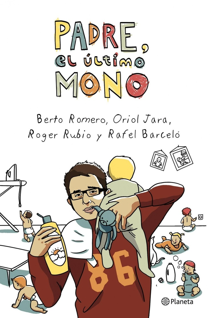 Padre, el último mono (Berto Romero, Oriol Jara, Roger Rubio i Rafel Barceló)