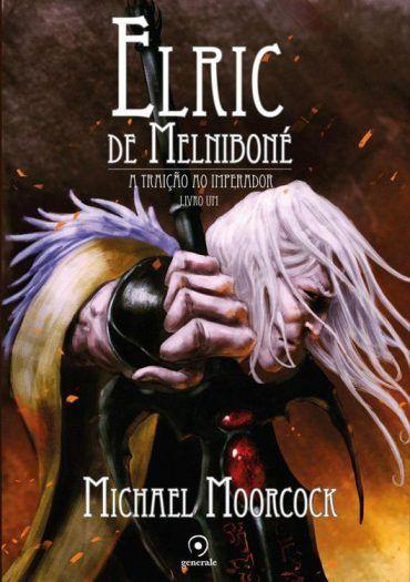 Elric de Melniboné - Elric de Melniboné Vol 01 - Michael Moorcock