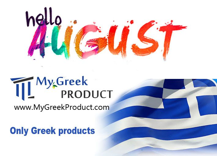 The favourite summer month is there...Good Month and wonderful vacations And do not forget ONLY GREEK ........... www.Mygreekproduct.com