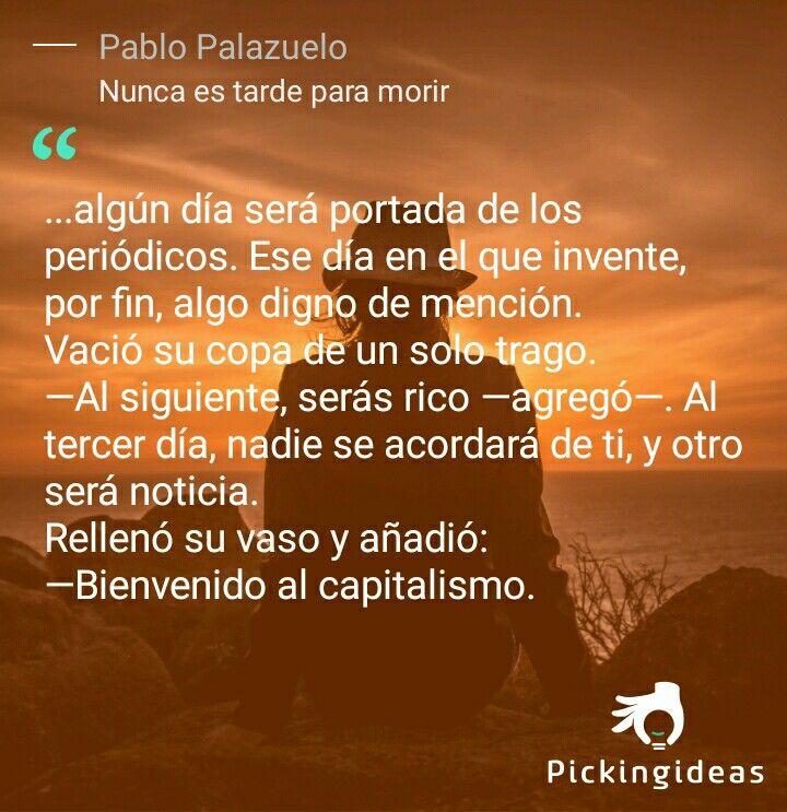 Mi Idea para hoy by @PabloPalazuelo . Un ex espía ruso define lo que es el capitalismo a otro colega. #frases #novela #ficcion #capitalismo