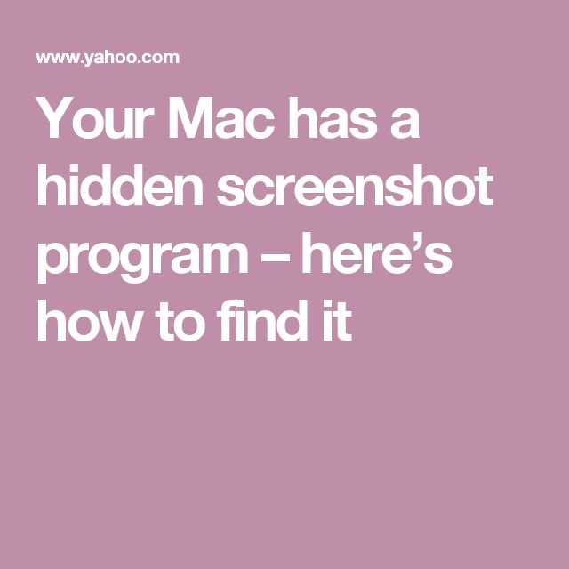 Your Mac has a hidden screenshot program – here's how to find it