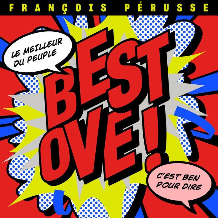 Best Ove! - François Pérusse - Nombre de titres : 12 titres -   Référence : 00059609  #CD #Musique #Cadeau #Vacance #Chalet