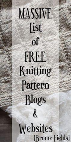 Lista maciça de LIVRE Knitting Pattern Blogs & Websites - Brome Fields