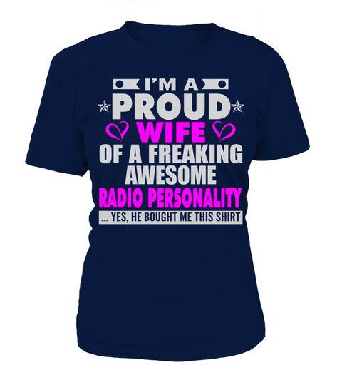 Tshirts  PROUD WIFE OF RADIO PERSONALITY GIRL T SHIRTS  #tshirtsformen #shirts #tshirtsforwomen #tshirt #tshirtdesign #tshirtprinting