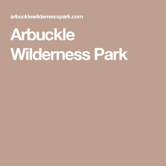 Arbuckle Wilderness Park