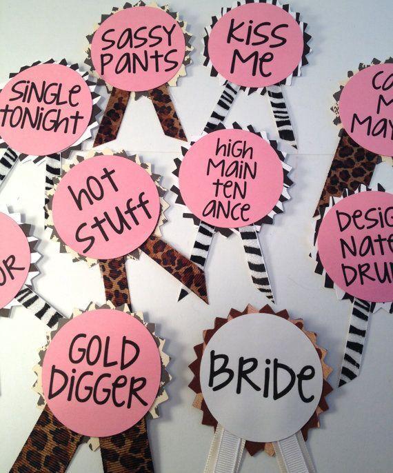 "Bachelorette Party ideas- I like the idea of these ""nametags"""