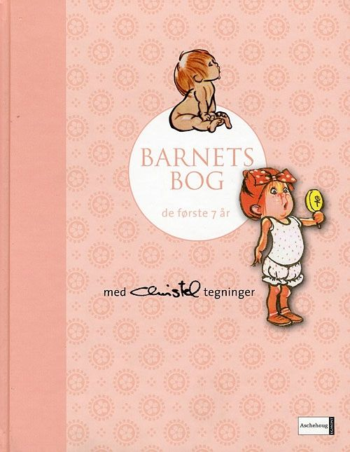 'The Child's Book - the first 7 years' - pink - with illustrations by Christel