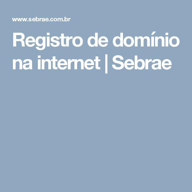 Registro de domínio na internet   Sebrae