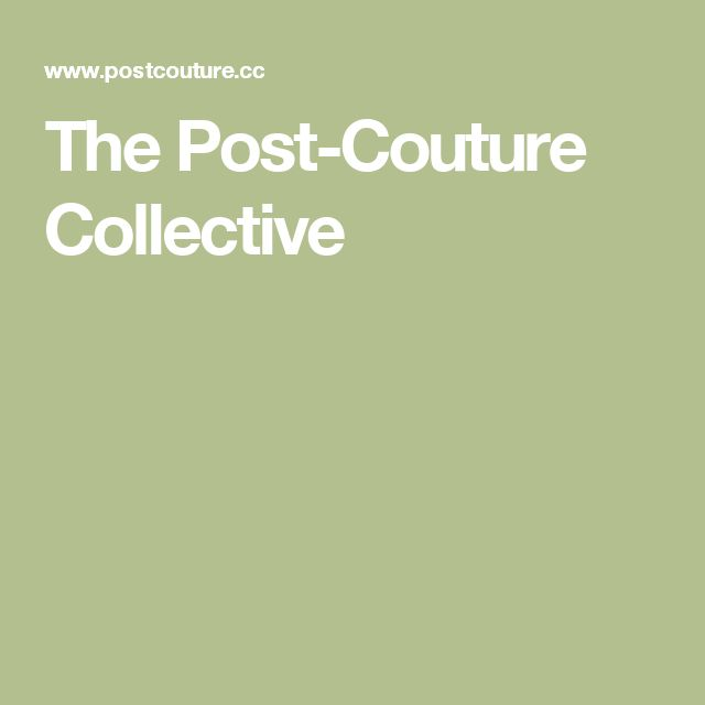 The Post-Couture Collective