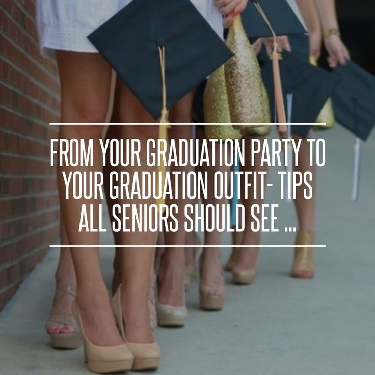 From Your Graduation #Party to Your Graduation Outfit- Tips All… #Graduation