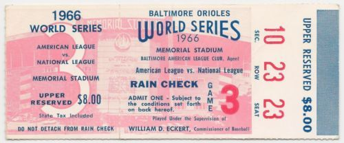 1966-WORLD-SERIES-Baseball-TICKET-Game-3-BALTIMORE-ORIOLES-vs-L-A-DODGERS
