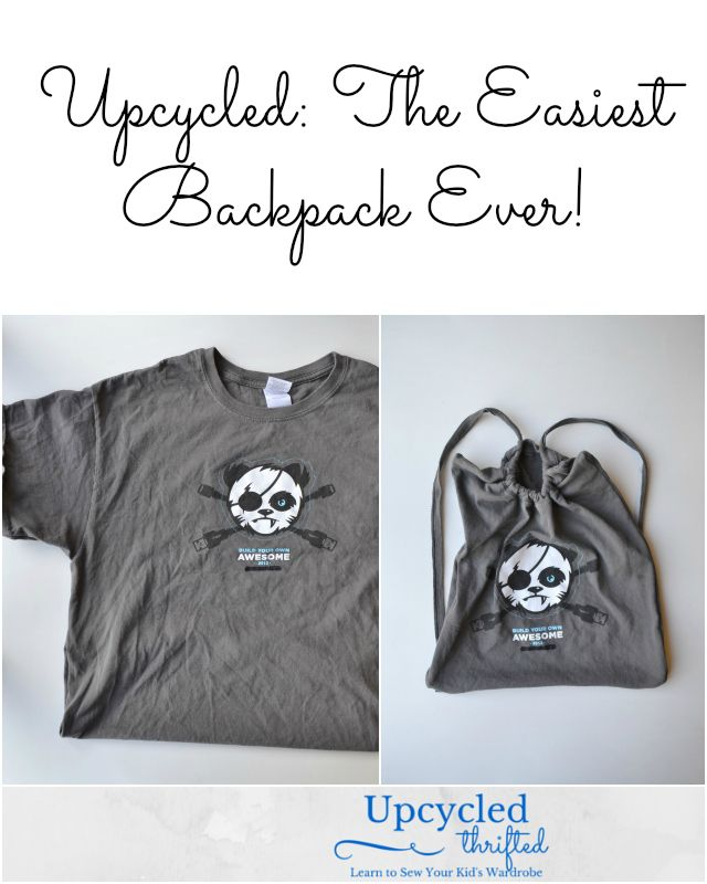 Upcycled: The Easiest Backpack Ever!