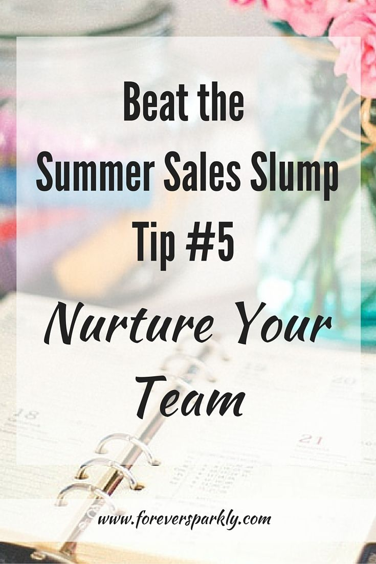 Summertime means fun and vacation but you may find your direct sales business slowing down! Direct Sales Tip #5 to help boost sales and customer retention is to nurture your team! Click to see the full list of tips to beat the summer sales slump!