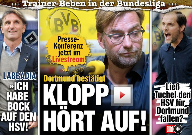 ES IST OFFIZIELL | Jürgen Klopp verlässt BVB zum Saison-Ende!!! Dortmunds Pressekonferenz jetzt LIVE http://www.bild.de/sport/fussball/borussia-dortmund/pressekonferenz-im-livestream-40554194.bild.html http://www.bild.de/sport/fussball/borussia-dortmund/klopp-bittet-bvb-um-vertragsaufloesung-40552596.bild.html