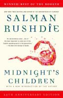 """""""Midnight's Children"""" by Salman Rushdie won the 1981 Booker Prize. (This novel also won the  """"Best of the Booker"""" prize in 2008."""