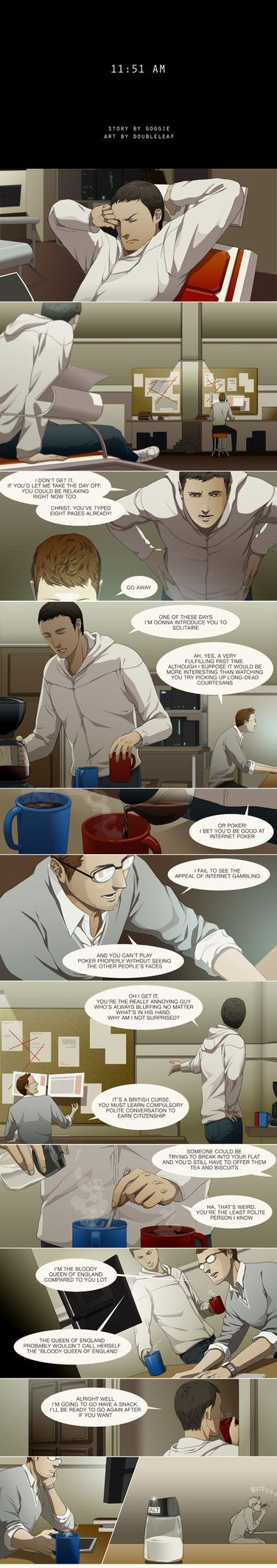 11:51 AM by *doubleleaf on deviantART  These guys are so freaking hilarious. XD   Burt out in laughter every time I read this. ^^  All cred to doubleleaf