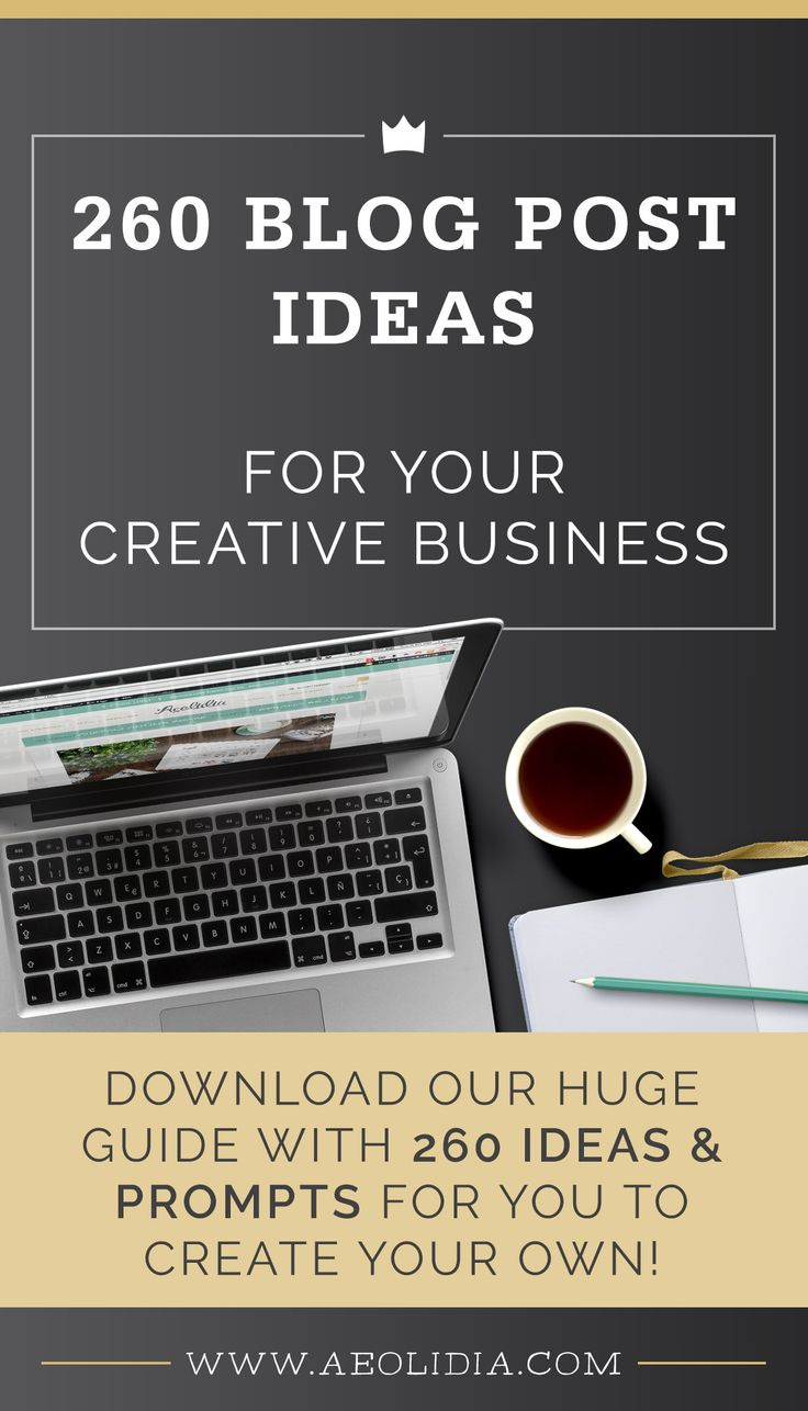 260 blog post ideas for creative product based businesses.