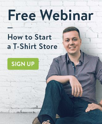 Sign up for free webinar: how to start a t-shirt store