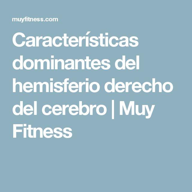 Características dominantes del hemisferio derecho del cerebro   Muy Fitness