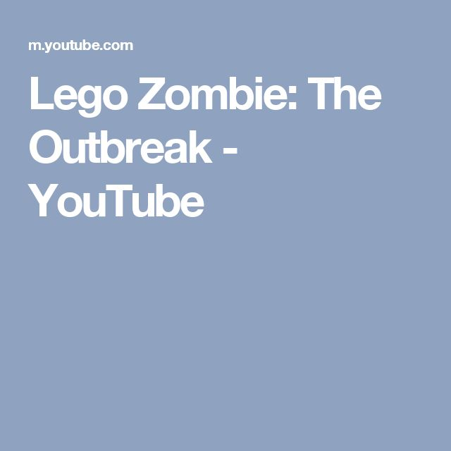 Lego Zombie: The Outbreak - YouTube