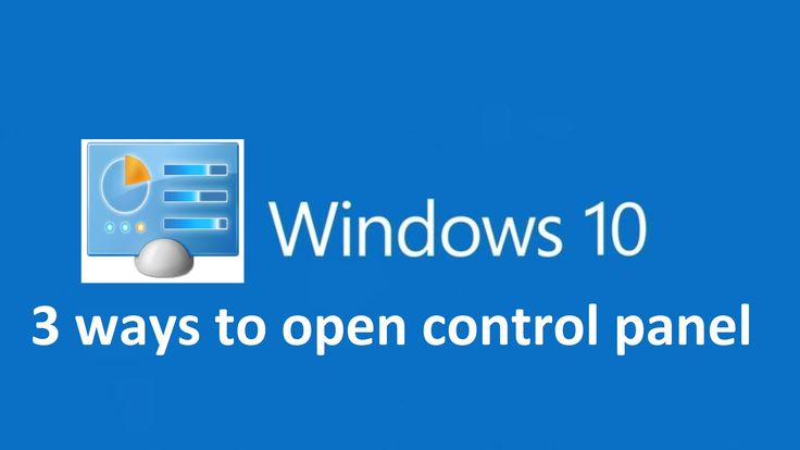 how to open windows control panel windows 10
