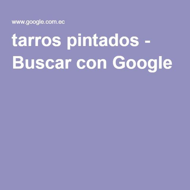 tarros pintados - Buscar con Google