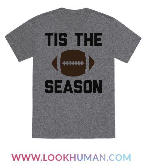 Get ready to tailgate and spend the weekends filled with football this fall! Celebrate the fall sport of football with this ���Tis The Season� football design! Perfect for a football fan, sports lover, and showing your love for football season!